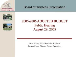 2005-2006 ADOPTED BUDGET Public Hearing August 29, 2005