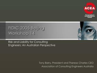 FIDIC 2005 Beijing Workshop 14