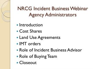 NRCG Incident Business Webinar Agency Administrators