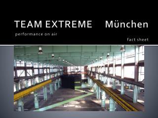 TEAM EXTREME     München