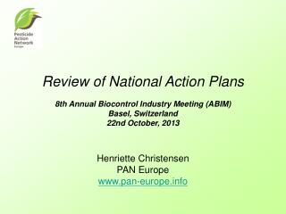 Review of National Action Plans 8th Annual Biocontrol Industry Meeting (ABIM)  Basel, Switzerland