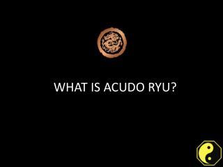 Acudo ryu