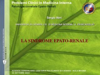 UNIVERSITA� DI CATANIA U.O.  DI MEDICINA INTERNA �A. FRANCAVIGLIA�