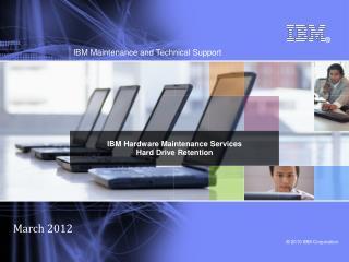 IBM Hardware Maintenance Services Hard Drive Retention