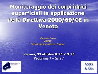 Monitoraggio dei corpi idrici superficiali in applicazione della Direttiva 2000/60/CE in Veneto