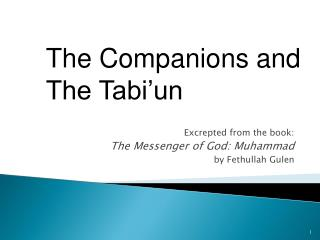 Excrepted from the book:  The Messenger of God: Muhammad  by Fethullah Gulen