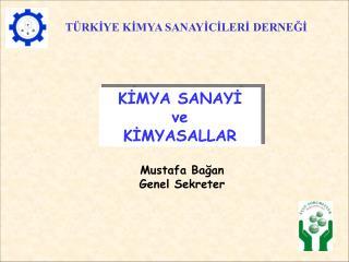 Mustafa Bağan Genel Sekreter