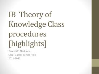 IB  Theory of Knowledge Class procedures [highlights]