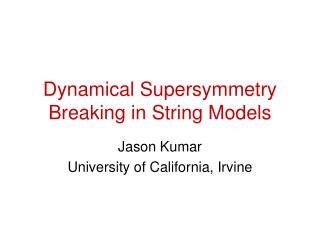 Dynamical Supersymmetry Breaking in String Models
