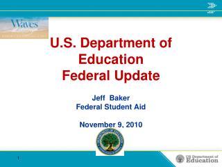U.S. Department of Education Federal Update