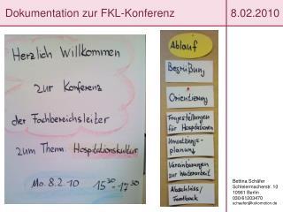 Dokumentation zur FKL-Konferenz          8.02.2010