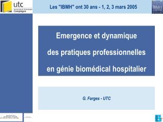 Emergence et dynamique  des pratiques professionnelles  en génie biomédical hospitalier
