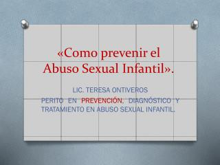 «Como prevenir el Abuso Sexual Infantil».
