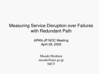 Masaki Hirabaru masaki@nict.go.jp NICT