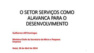 O SETOR SERVIÇOS COMO ALAVANCA PARA O DESENVOLVIMENTO