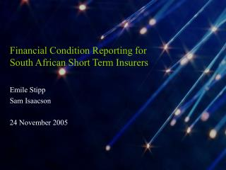 Financial Condition Reporting for  South African Short Term Insurers