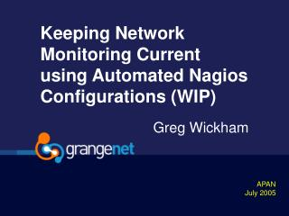 Keeping Network Monitoring Current using Automated Nagios Configurations (WIP)