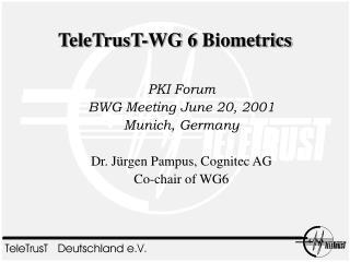 TeleTrusT-WG 6 Biometrics