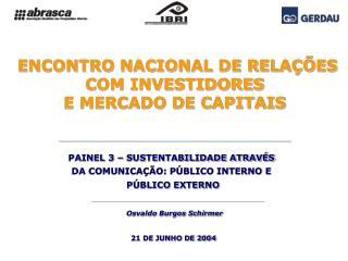 ENCONTRO NACIONAL DE RELAÇÕES COM INVESTIDORES  E MERCADO DE CAPITAIS