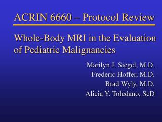Whole-Body MRI in the Evaluation of Pediatric Malignancies