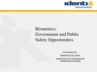 Biometrics: Government and Public  Safety Opportunities