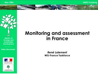Monitoring and assessment in France  René Lalement WIS-France Taskforce