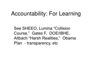Accountability: For Learning