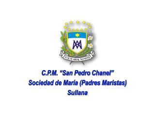 C.P.M. �San Pedro  Chanel � Sociedad de Mar�a (Padres Maristas) Sullana