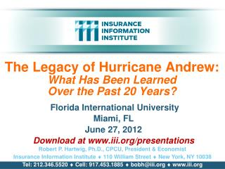 The Legacy of Hurricane Andrew: What Has Been Learned  Over the Past 20 Years?
