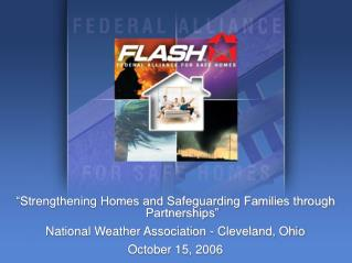 """""""Strengthening Homes and Safeguarding Families through Partnerships"""""""