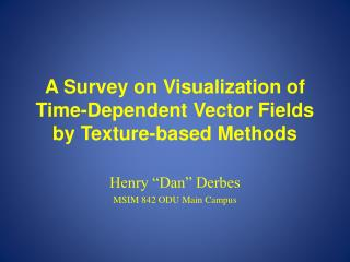 A Survey on Visualization of Time-Dependent Vector Fields by Texture-based Methods
