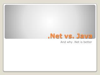 .Net vs. Java