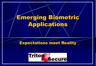 Emerging Biometric Applications