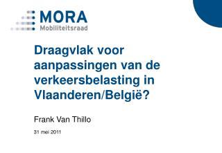 Draagvlak voor aanpassingen van de verkeersbelasting in Vlaanderen/België?