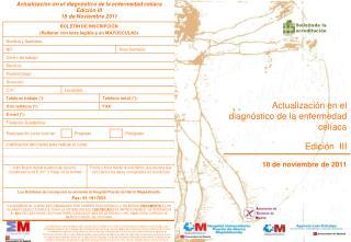 Actualización en el diagnóstico de la enfermedad celíaca Edición  III 18 de noviembre de 2011
