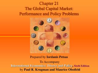 Chapter 21  The Global Capital Market: Performance and Policy Problems