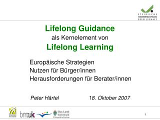 Lifelong Guidance als Kernelement von Lifelong Learning 		Europäische Strategien