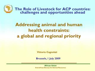The Role of Livestock for ACP countries: challenges and opportunities ahead
