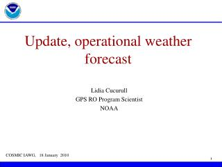 Update, operational weather forecast