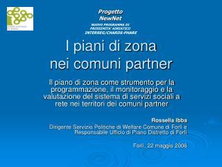 I piani di zona  nei comuni partner