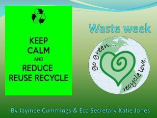 Waste week