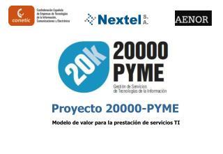 Proyecto 20000-PYME Modelo de valor para la prestación de servicios TI
