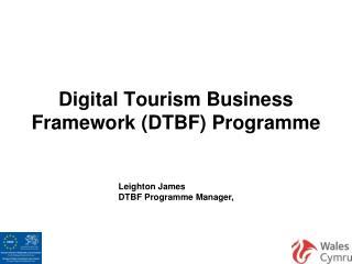 Digital Tourism Business Framework (DTBF) Programme