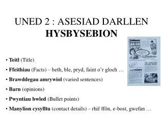 UNED 2 : ASESIAD DARLLEN HYSBYSEBION