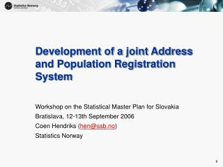 Development of a joint Address and Population Registration System