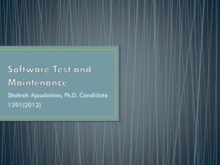Software Test and Maintenance