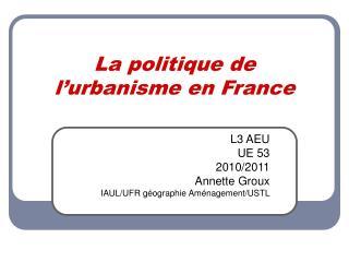La politique de l'urbanisme en France