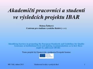 Lifelong Learning Programme  (EU), řešení  2011-2013 Zaměření projektu  →