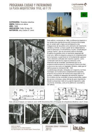CATEGORIA:  Vivienda colectiva OBRA:  Edificio en altura AÑO:  1966 UBICACIÓN:  Calle 10 esq. 53