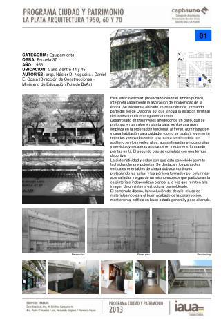 CATEGORIA:  Equipamiento OBRA:  Escuela 37 AÑO:  1956 UBICACION:  Calle 2 entre 44 y 45